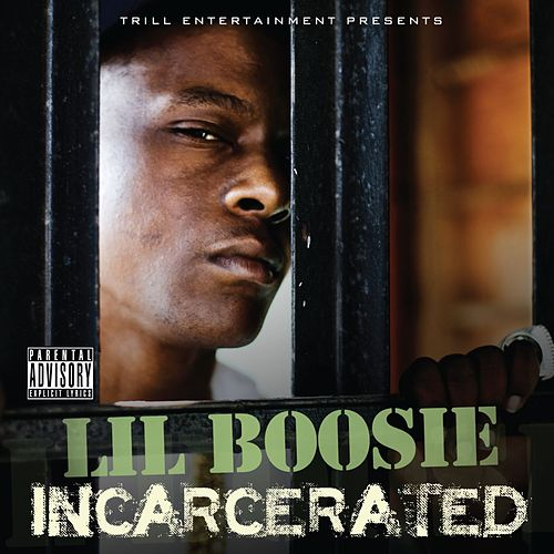 Incarcerated by Lil Boosie