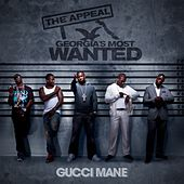 The Appeal: Georgia's Most Wanted by Gucci Mane