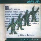 Habia Una Vez by Los Enanitos Verdes