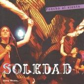 Poncho Al Viento by Soledad