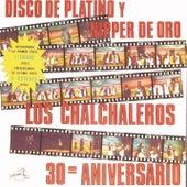 Disco De Platino Y Nipper De Oro - 30° Aniversario by Los Chalchaleros