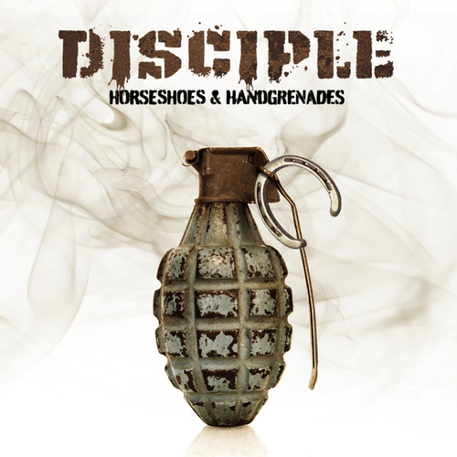 Horseshoes & Handgrenades by Disciple