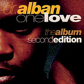One Love (2nd Edition) by Dr. Alban