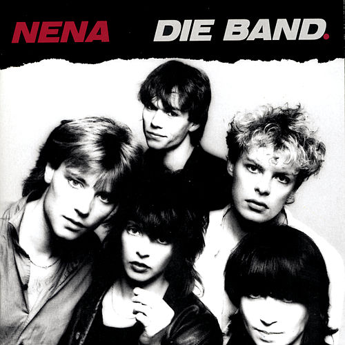 Nena-Die Band by Nena