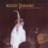 Amor Marinero by Rocio Jurado