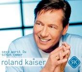 Sexy warst Du schon immer by Roland Kaiser