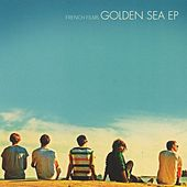 Golden Sea EP by French Films