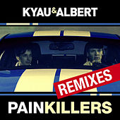 Painkillers - Remixes by Kyau
