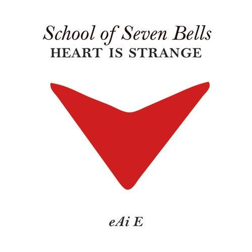 Heart Is Strange by School Of Seven Bells
