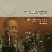 Life's What You Make It by Larry Willis