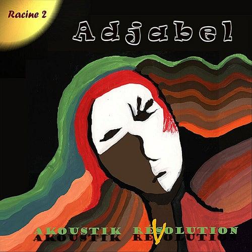 Akoustik Résolution (Racine 2) by Adjabel