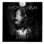 Let It - EP by Machinedrum