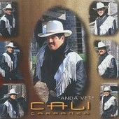 Anda Vete by Cali Carranza