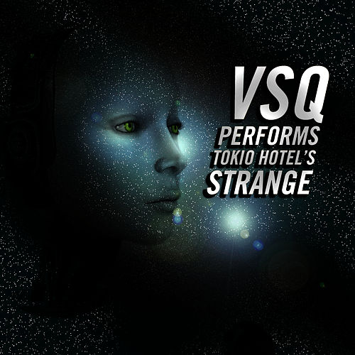 Vitamin String Quartet Performs Tokio Hotel's 'Strange' - Single by Vitamin String Quartet
