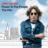 Power To The People: The Hits by John Lennon