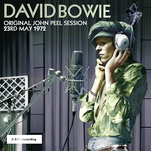 Original John Peel Session: 23rd May 1972 by David Bowie