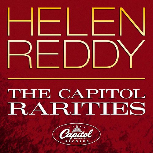 The Capitol Rarities by Helen Reddy