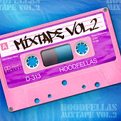 Mixtape Vol.2 by Hood Fellas