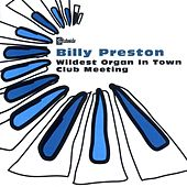 Wildest Organ In Town/Club Meeting by Billy Preston