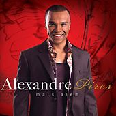 Mais Além von Alexandre Pires