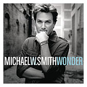 Wonder by Michael W. Smith