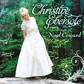 Christine Ebersole Sings Noel Coward by Christine Ebersole