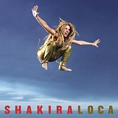 Loca by Shakira