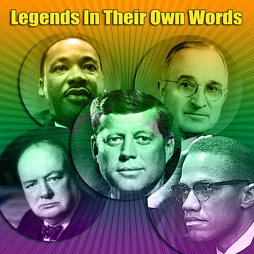 Legends In Their Own Words by Various Artists