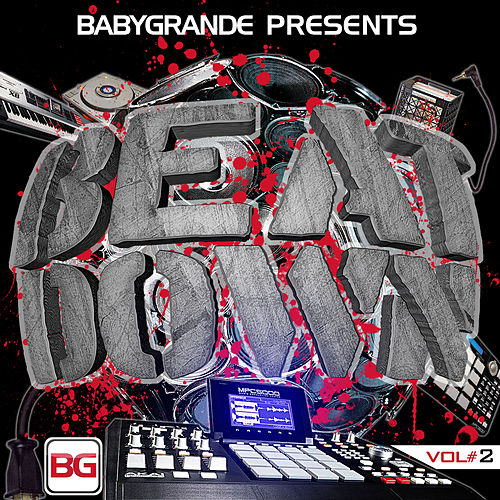 Babygrande Presents: Beat Down Vol. 2 by Various Artists