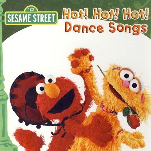 Sesame Street: Hot! Hot! Hot! Dance Songs by Various Artists