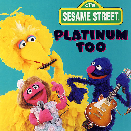 Sesame Street: Platinum Too, Vol. 1 by Various Artists