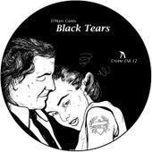 Black Tears by D'Marc Cantu