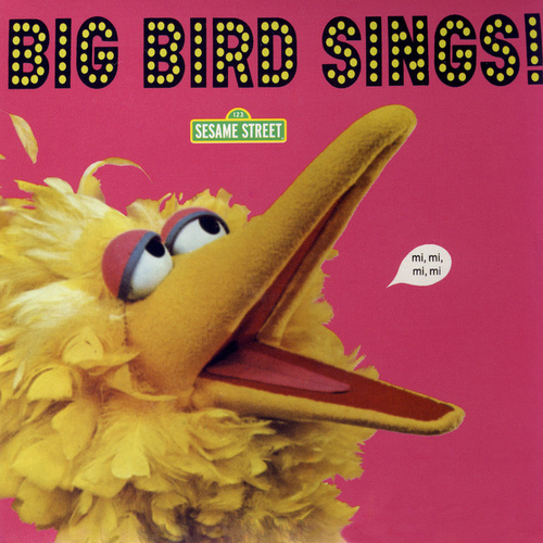 Sesame Street: Big Bird Sings! by Various Artists