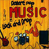 Desert Pop Music Lock and Drop by Various Artists