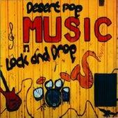 Desert Pop Music Lock and Drop by Various Artists