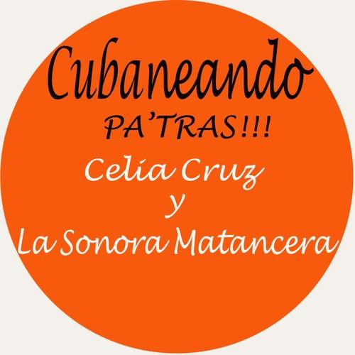 Cubaneando Pa´tras!! by Celia Cruz