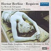 Berlioz, H.: Grande Messe Des Morts / La Mort De Cleopatre / Le Carnaval Romain by Various Artists