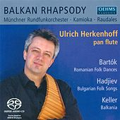 Herkenhoff, U.: Postcards of A Romanian Journey / Bartok, B.: Romanian Folk Dances / Hadjiev, P.: 12 Bulgarian Dances by Various Artists