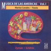 Zyman, S.: Flute Concerto / Flute Sonata / Schifrin, L.: 3 Tangos (Music of the Americas Vol. 1) by Marisa Canales