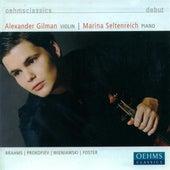 Violin Recital: Gilman, Alexander - Brahms, J. / Prokofiev, S. / Wieniawski, H. / Foster, S. by Various Artists