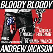 Bloody Bloody Andrew Jackson by Various Artists