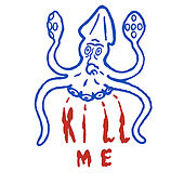 Kill Me by Mutators