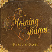 Rising Rain by The Morning Pages