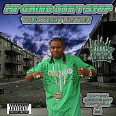 My Grind Don't Stop - The Street Edition by Medicine man