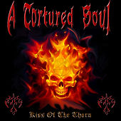 Kiss of the Thorn by Tortured Soul