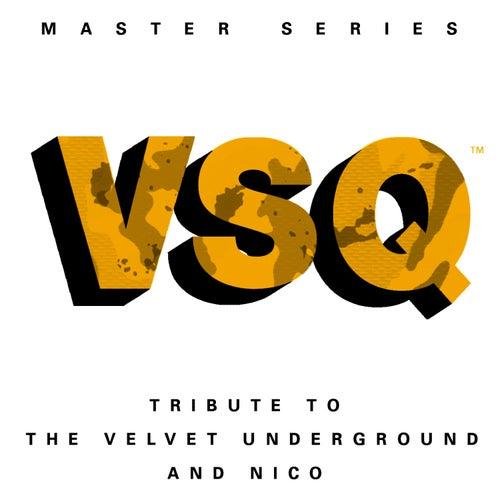 VSQ Master Series: Velvet Underground's Velvet Underground & Nico by Vitamin String Quartet