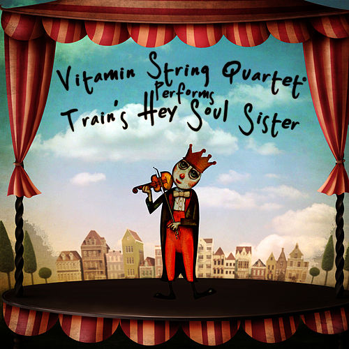 Vitamin String Quartet Performs Train's 'Hey, Soul Sister' - EP by Vitamin String Quartet