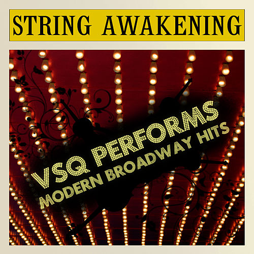 Vitamin String Quartet Tribute to Modern Broadway Hits by Vitamin String Quartet