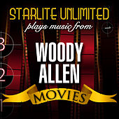 Starlite Unlimited plays music from Woody Allen Movies by Starlite Unlimited
