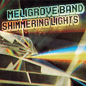 Shimmering Lights by The Meligrove Band
